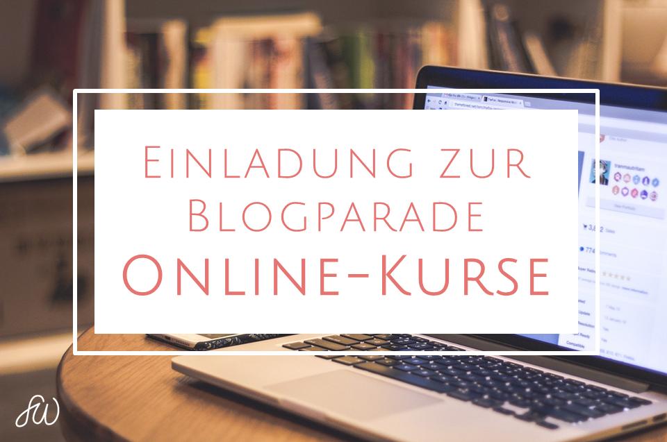 Einladung zur Blogparade Online-Kurse