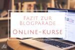 Fazit zur Blogparade: Online-Kurse